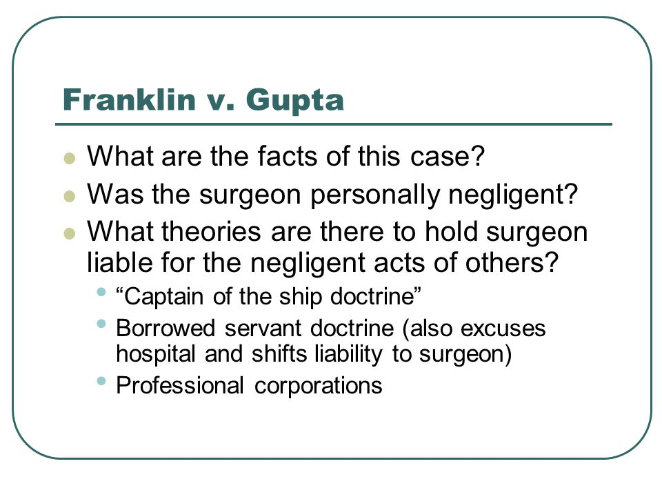 Franklin v. Gupta What are the facts of this case
