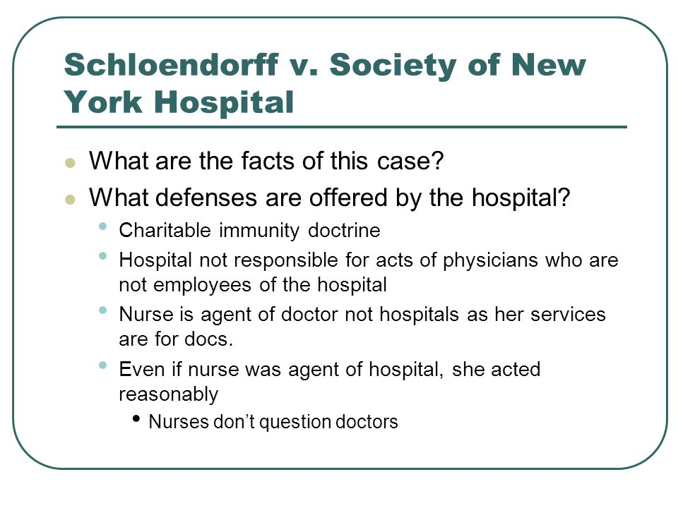 Schloendorff v. Society of New York Hospital