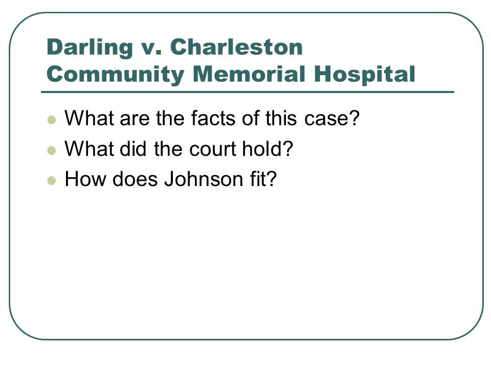 Darling v. Charleston Community Memorial Hospital