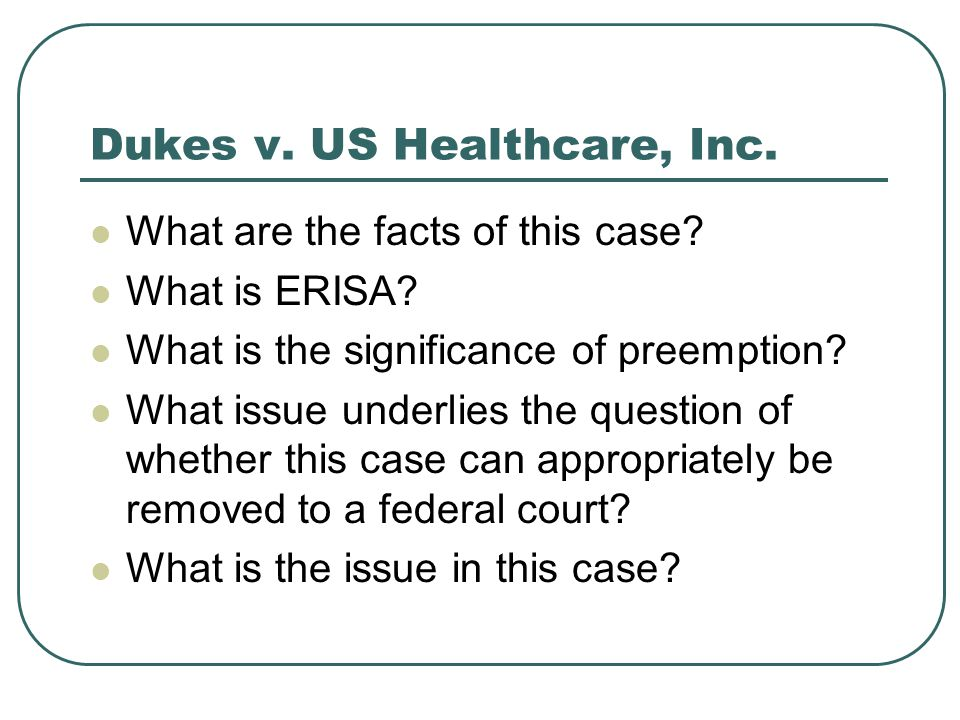 Dukes v. US Healthcare, Inc.