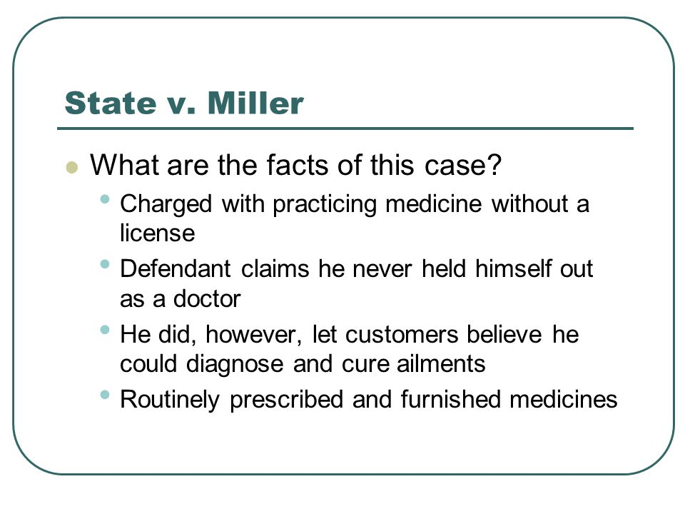 State v. Miller What are the facts of this case