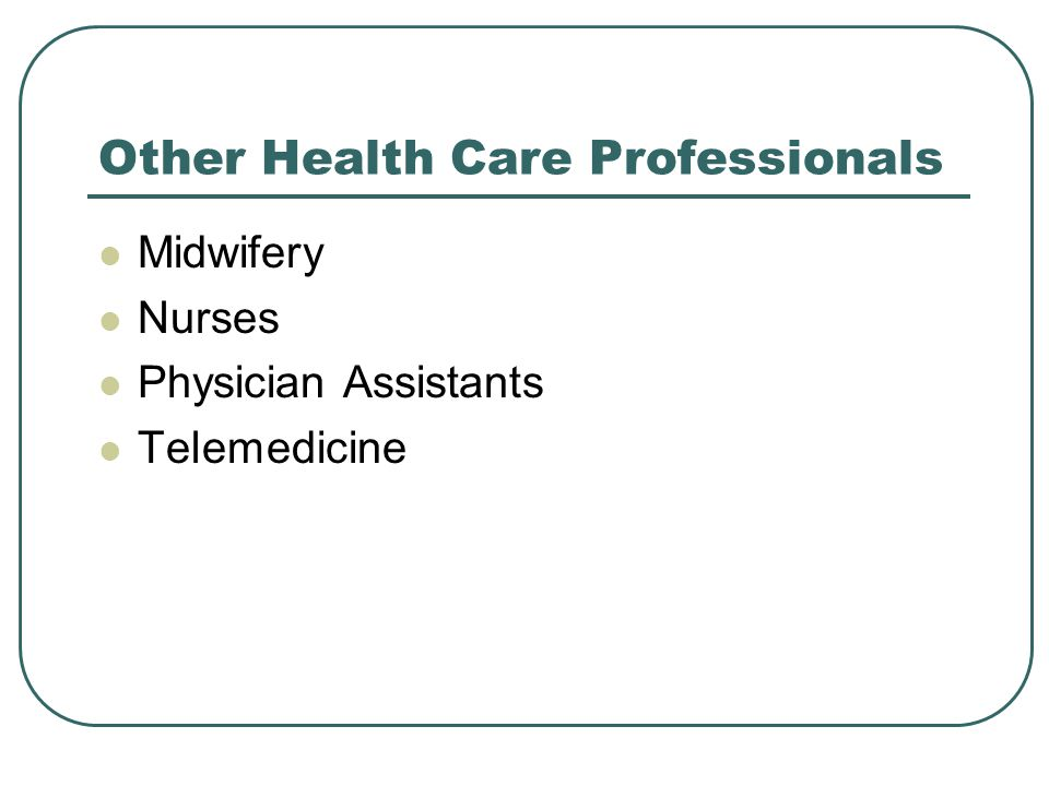 Other Health Care Professionals