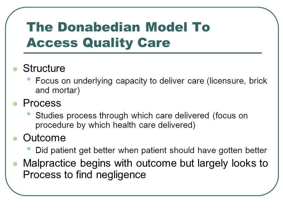 The Donabedian Model To Access Quality Care