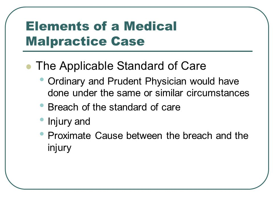 Elements of a Medical Malpractice Case