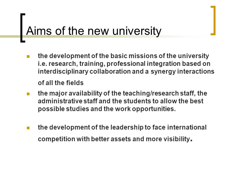 Aims of the new university
