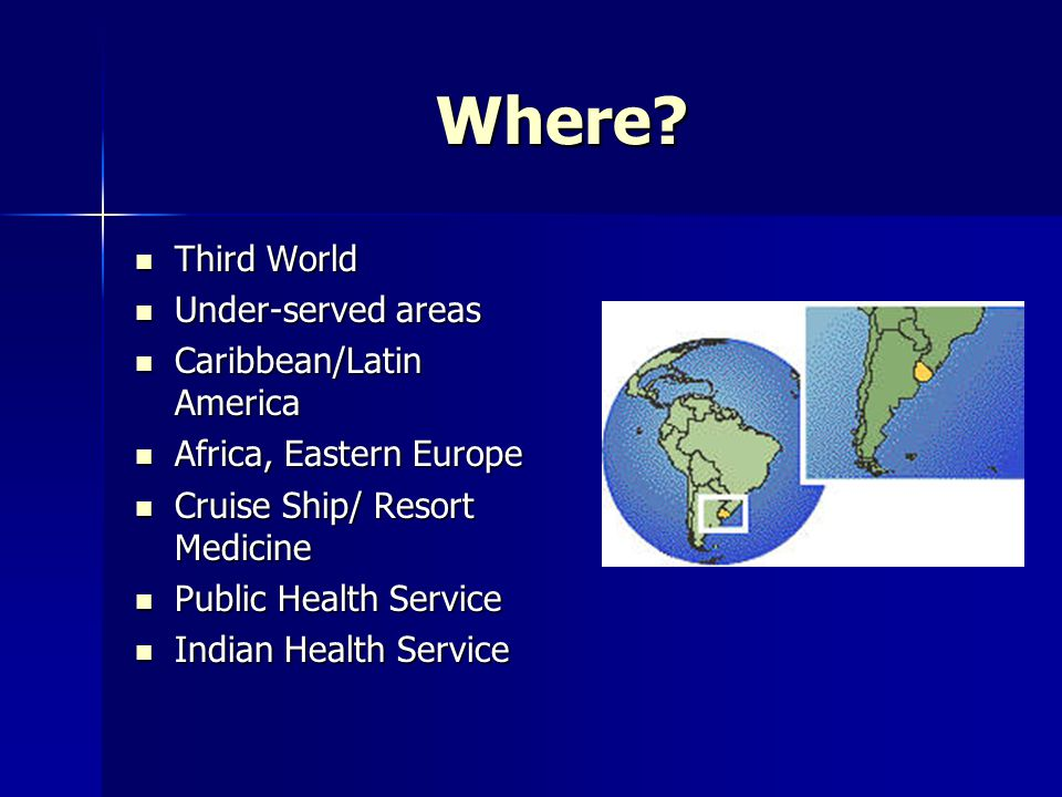 Where Third World Under-served areas Caribbean/Latin America