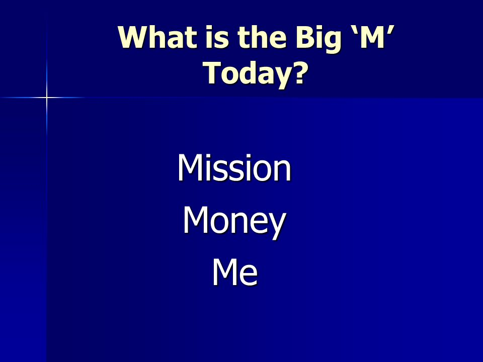 What is the Big 'M' Today