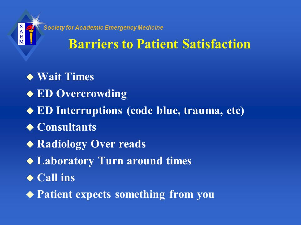 Barriers to Patient Satisfaction