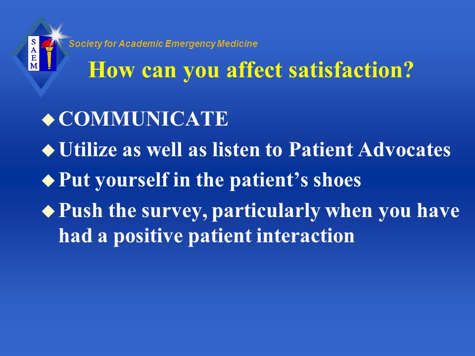 How can you affect satisfaction