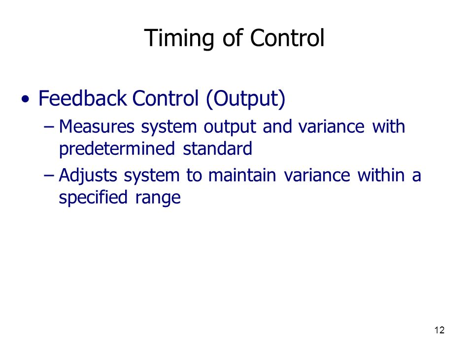 Timing of Control Feedback Control (Output)