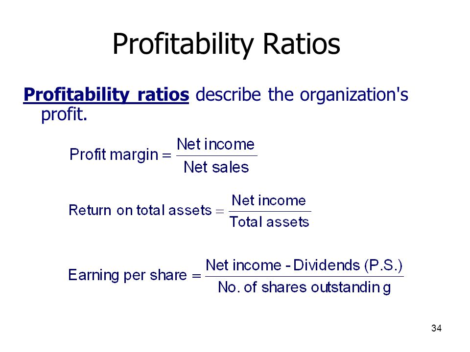 Profitability Ratios Profitability ratios describe the organization s profit.