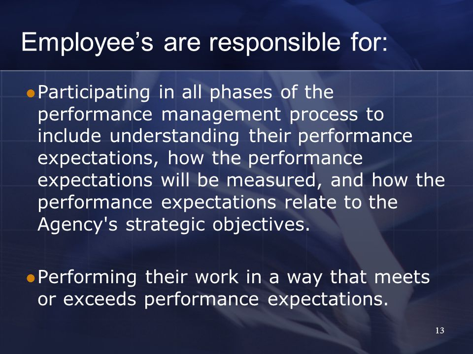 Employee's are responsible for: