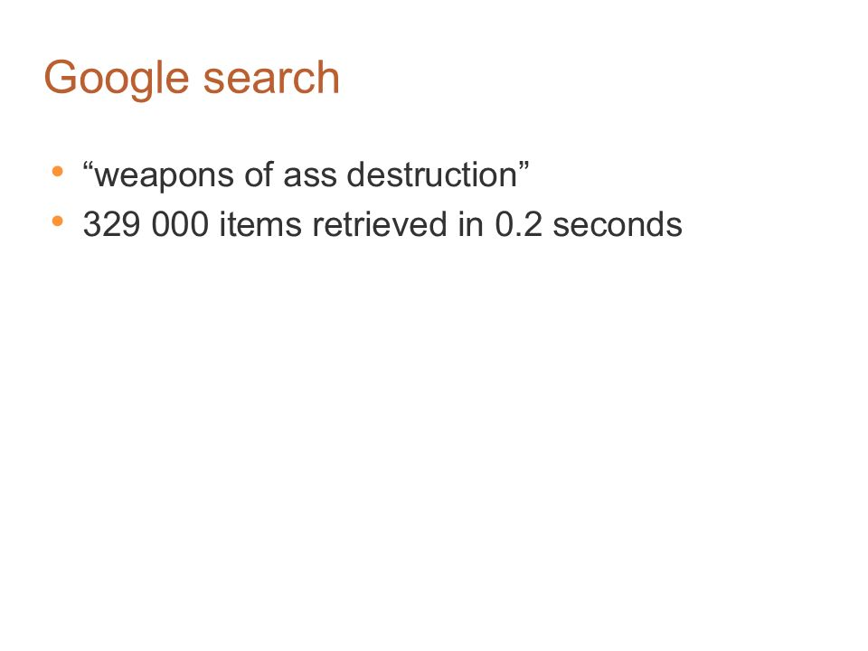 Google search weapons of ass destruction