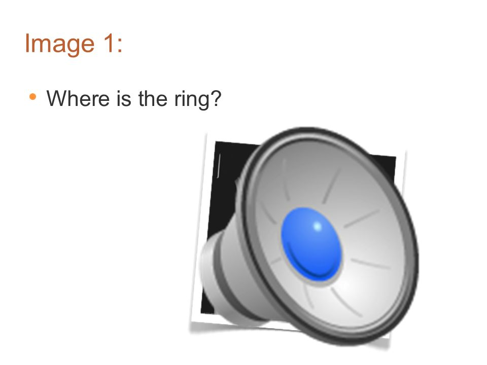 Image 1: Where is the ring Somewhere where it shouldn't be...