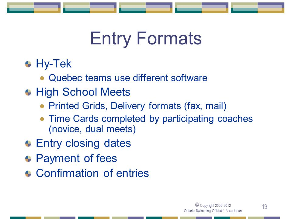 Entry Formats Hy-Tek High School Meets Entry closing dates