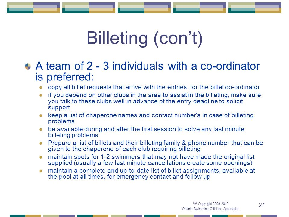 05/04/2017 Billeting (con't) A team of 2 - 3 individuals with a co-ordinator is preferred: