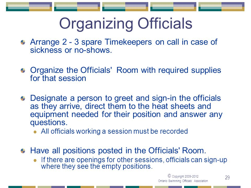 05/04/2017 Organizing Officials. Arrange 2 - 3 spare Timekeepers on call in case of sickness or no-shows.