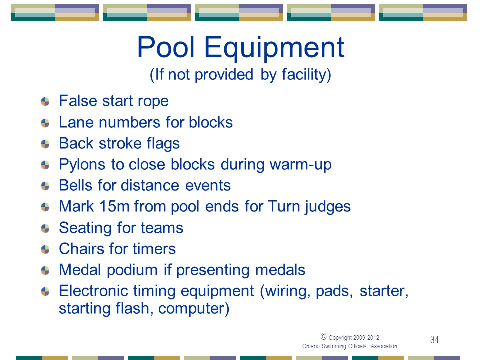 Pool Equipment (If not provided by facility)