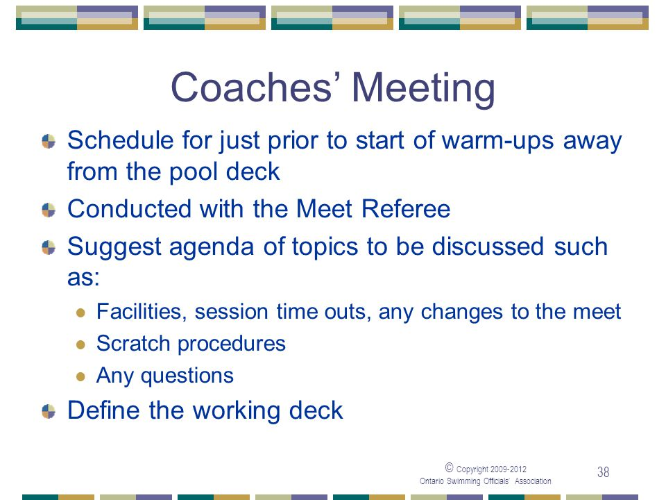 05/04/2017 Coaches' Meeting. Schedule for just prior to start of warm-ups away from the pool deck.