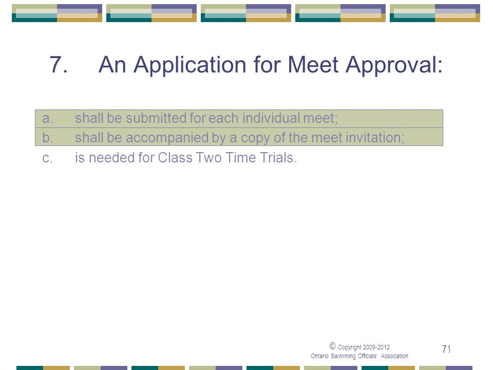 7. An Application for Meet Approval: