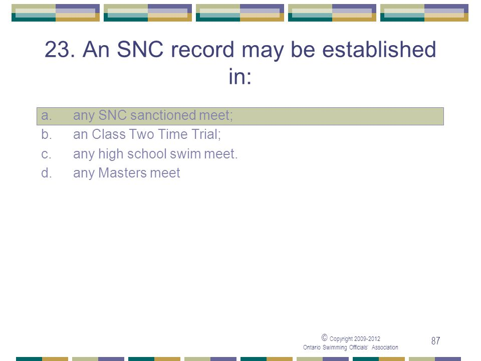 23. An SNC record may be established in:
