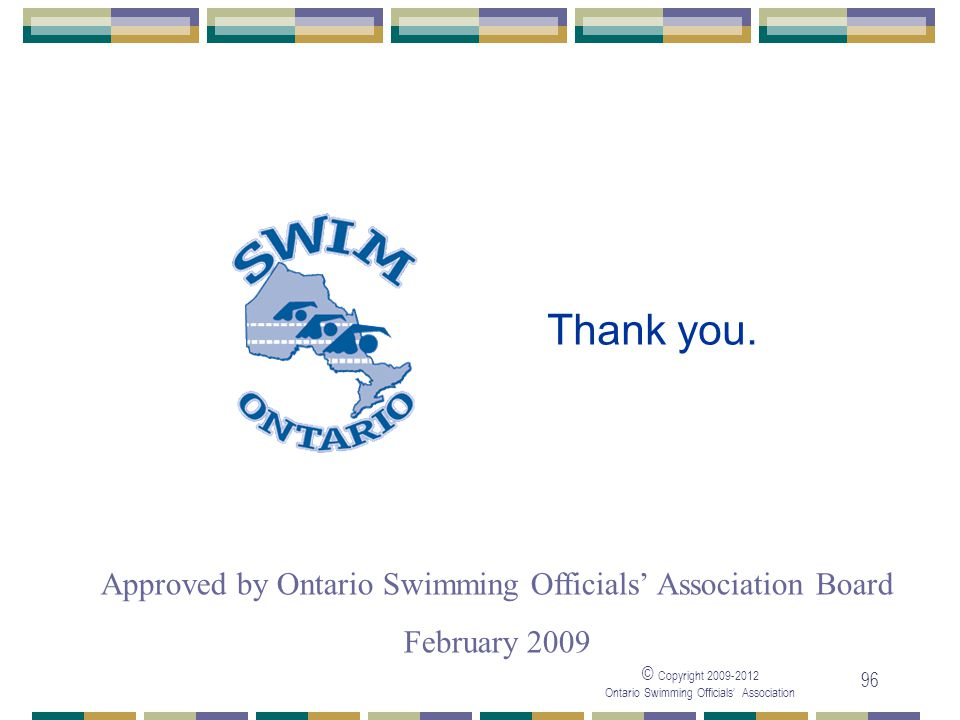 Approved by Ontario Swimming Officials' Association Board