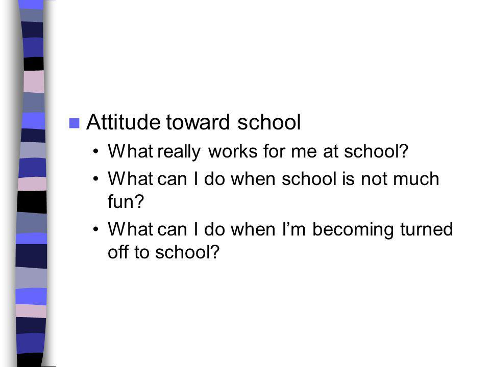 Attitude toward school
