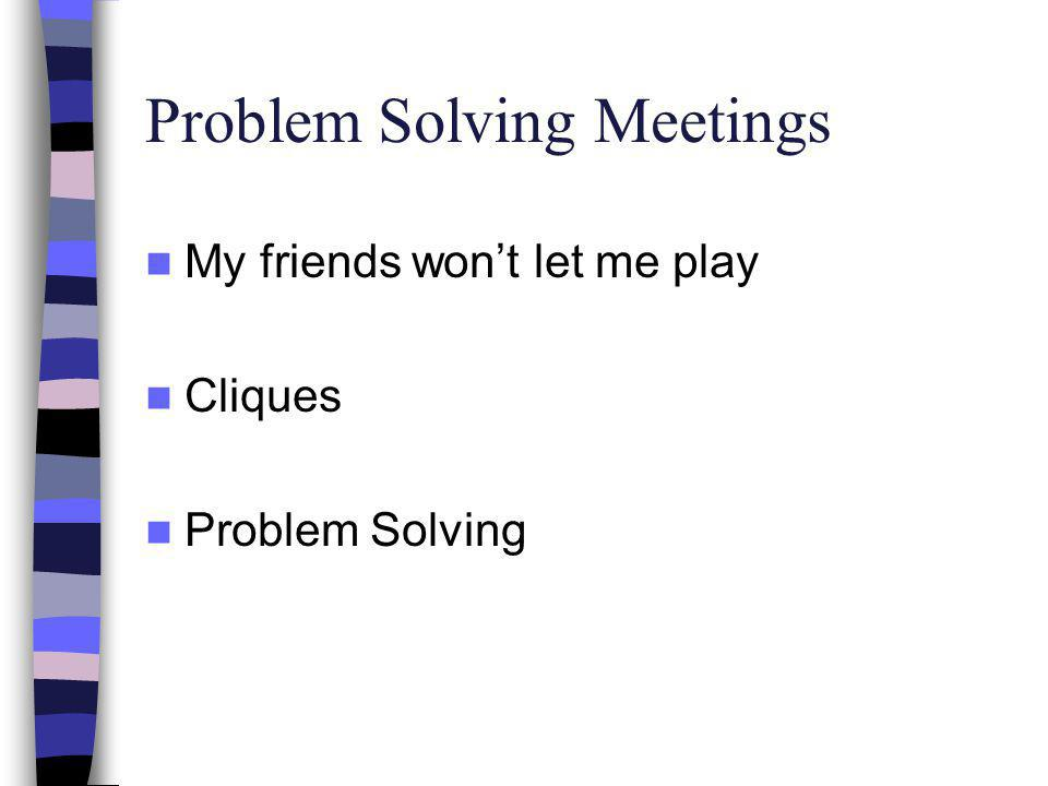 Problem Solving Meetings