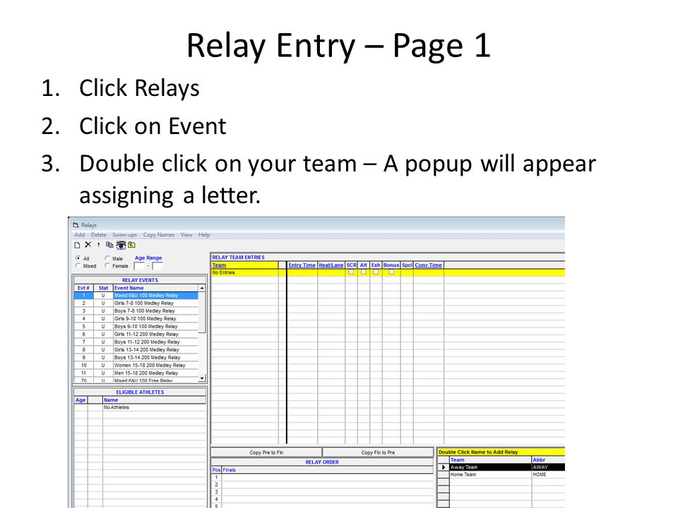 Relay Entry – Page 1 Click Relays Click on Event