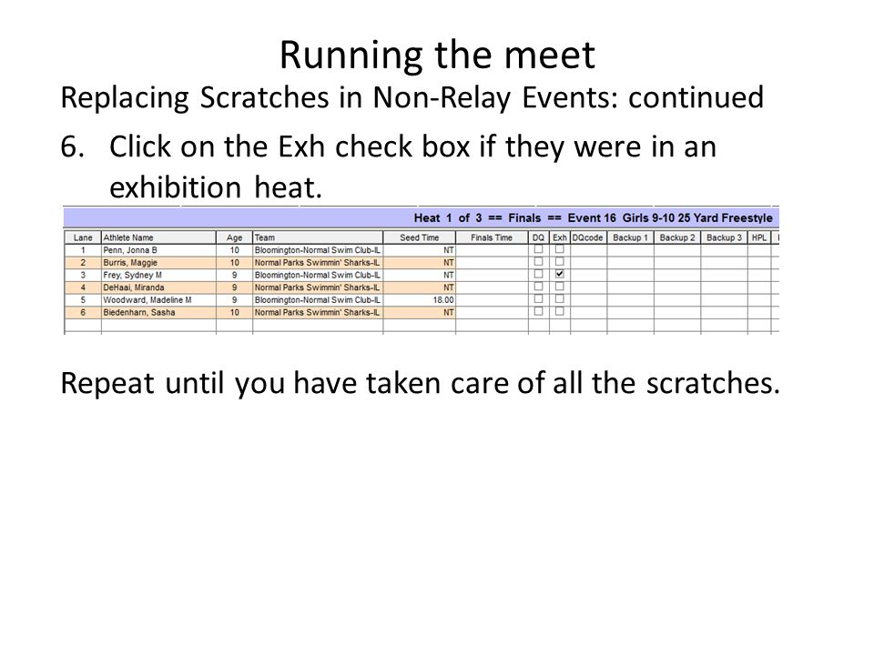 Running the meet Replacing Scratches in Non-Relay Events: continued