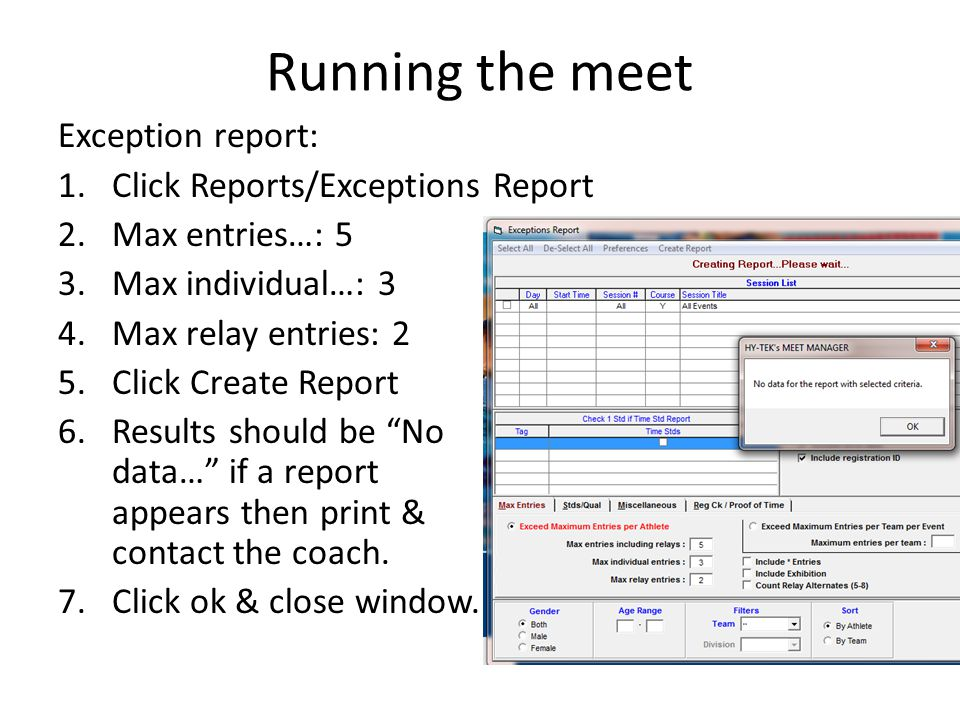 Running the meet Exception report: Click Reports/Exceptions Report