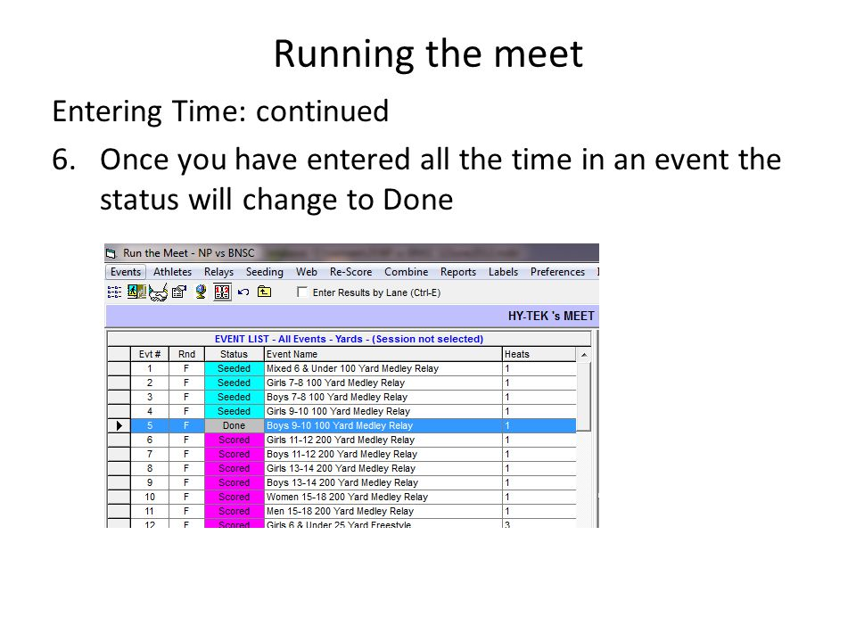 Running the meet Entering Time: continued