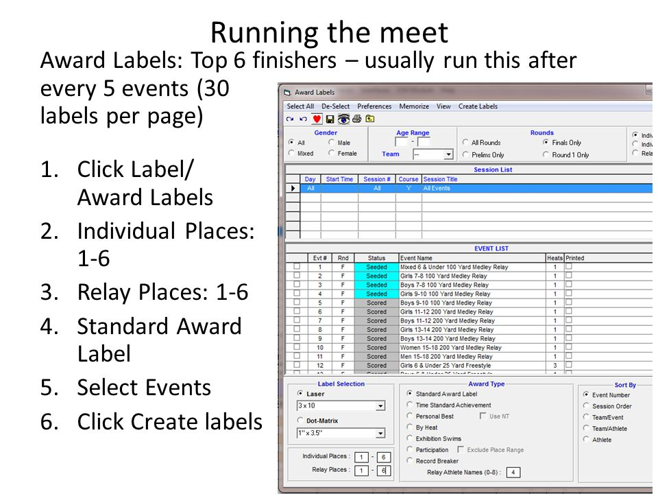 Running the meet Award Labels: Top 6 finishers – usually run this after every 5 events (30 labels per page)