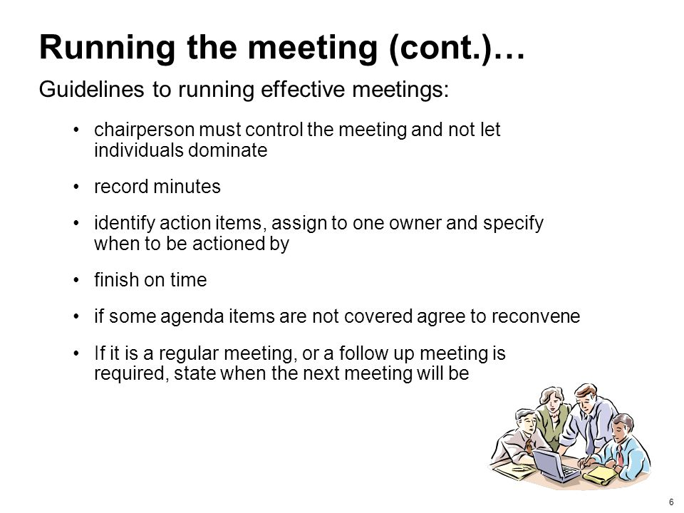 Running the meeting (cont.)…