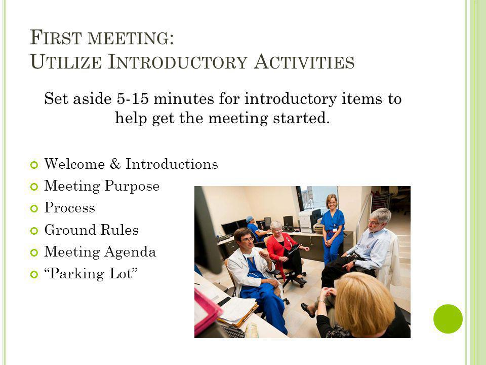 First meeting: Utilize Introductory Activities