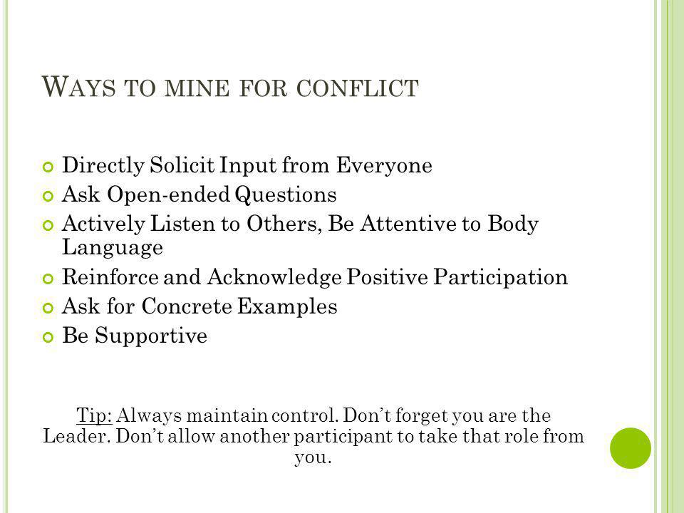 Ways to mine for conflict