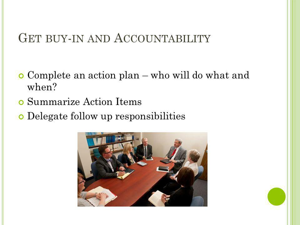Get buy-in and Accountability