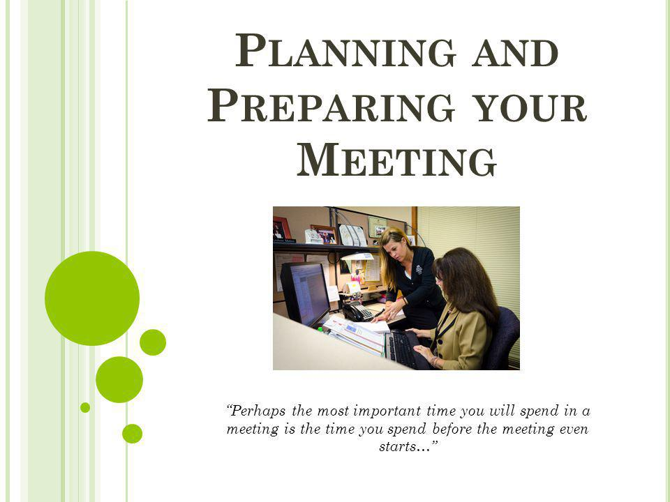 Planning and Preparing your Meeting