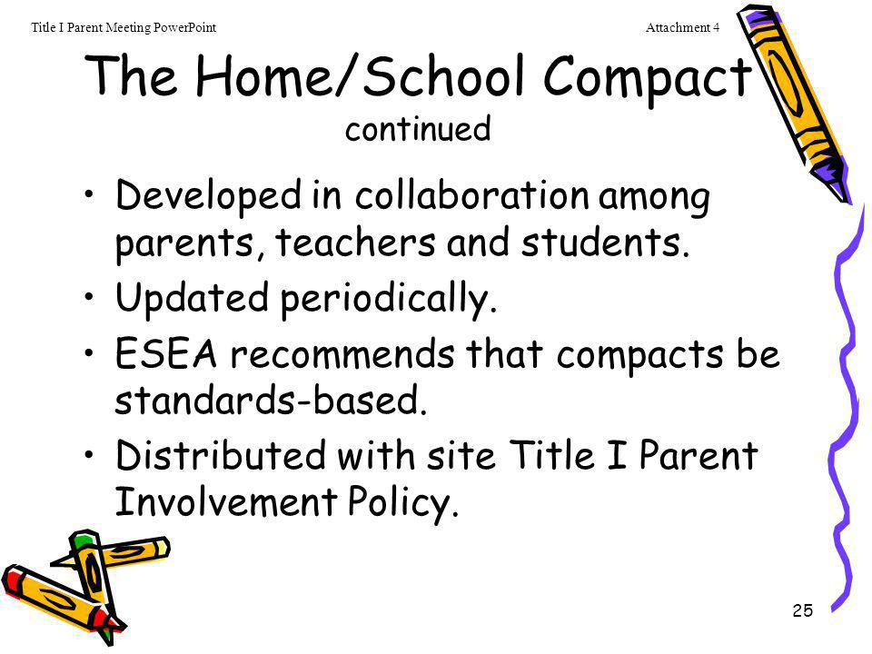 The Home/School Compact continued