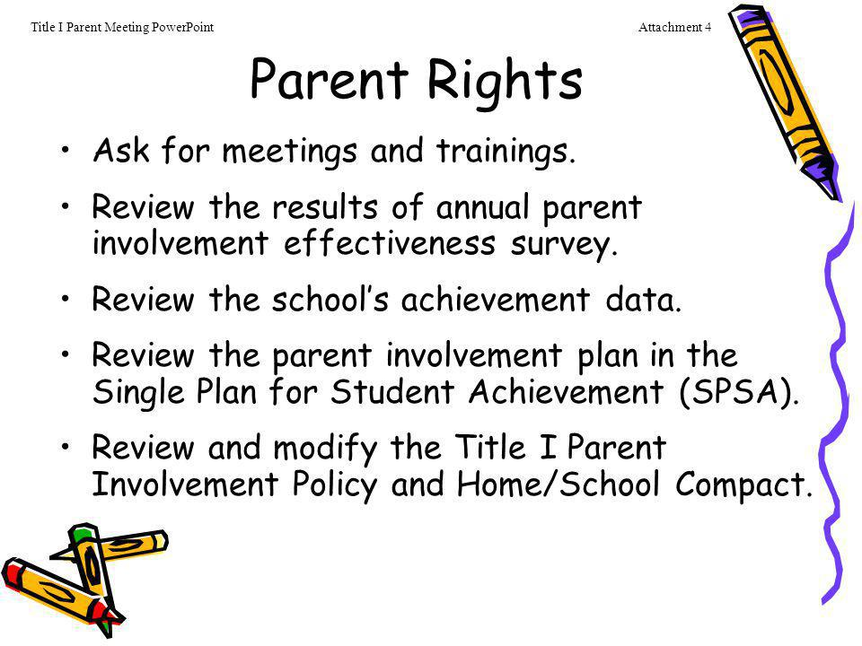 Parent Rights Ask for meetings and trainings.