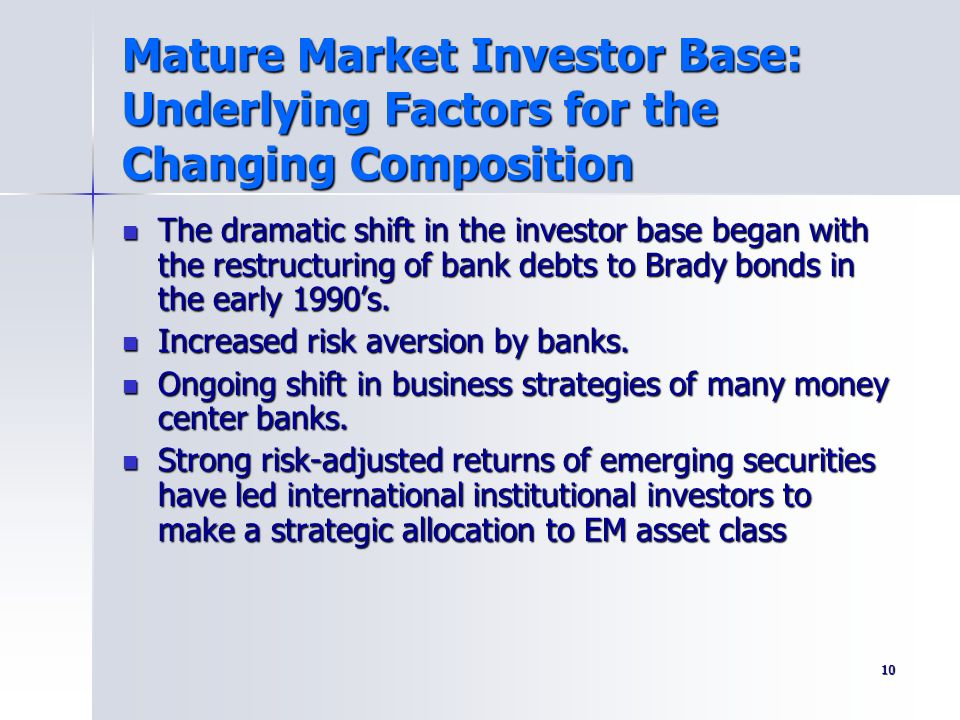Mature Market Investor Base: Underlying Factors for the Changing Composition