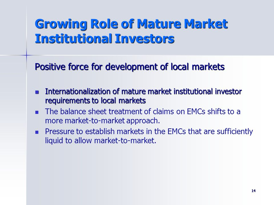 Growing Role of Mature Market Institutional Investors