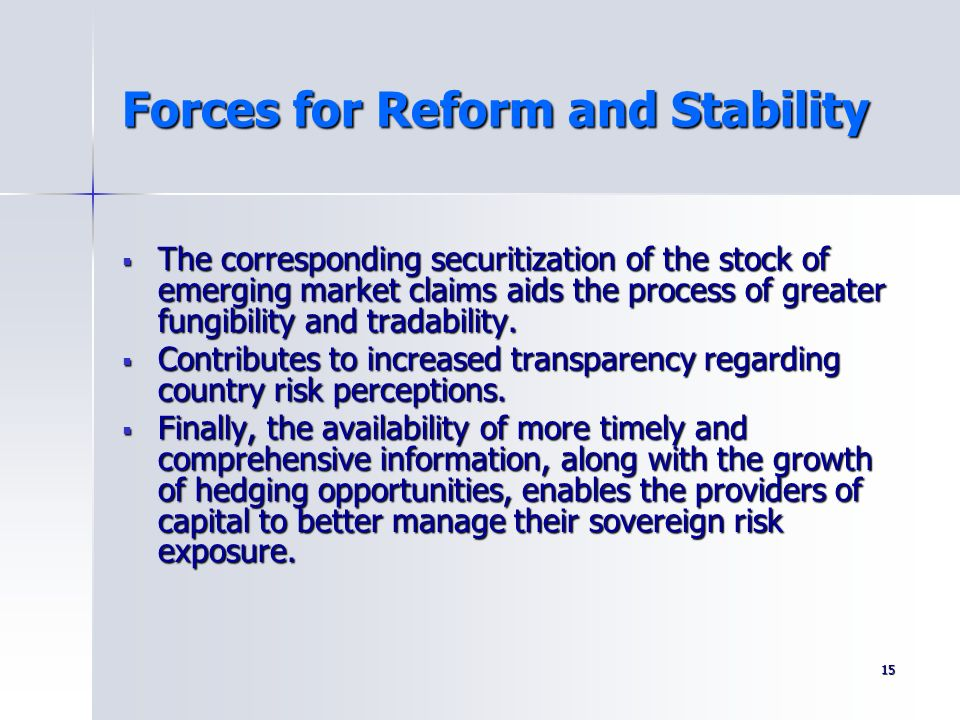 Forces for Reform and Stability