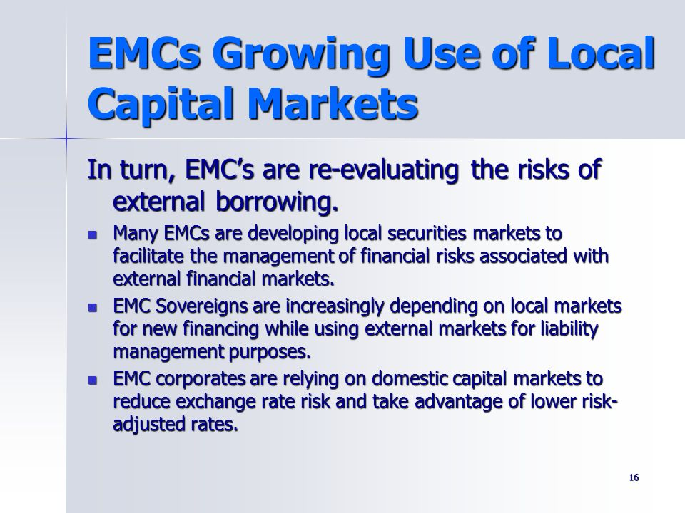 EMCs Growing Use of Local Capital Markets