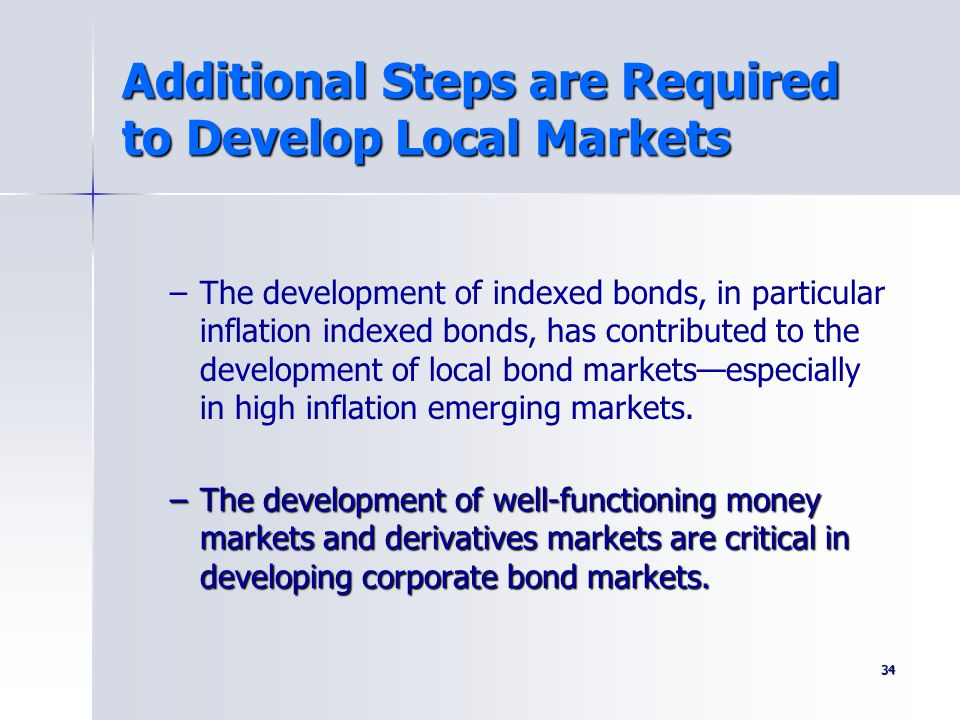 Additional Steps are Required to Develop Local Markets