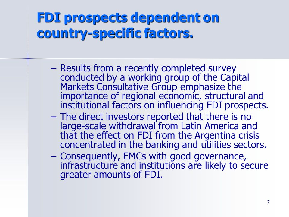 FDI prospects dependent on country-specific factors.
