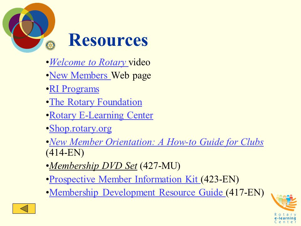 Resources Welcome to Rotary video New Members Web page RI Programs
