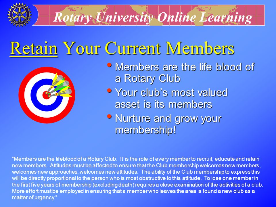 Retain Your Current Members