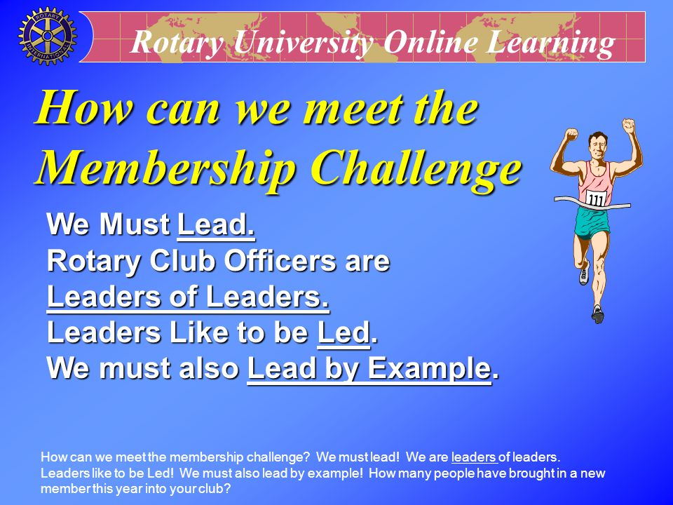 How can we meet the Membership Challenge