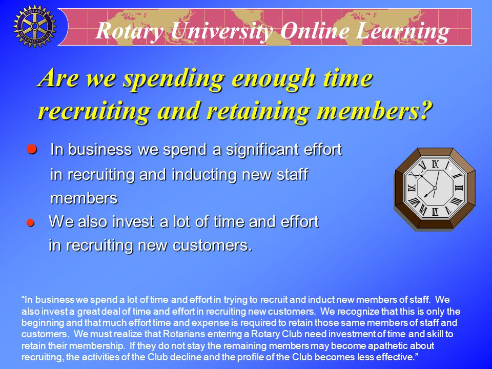 Are we spending enough time recruiting and retaining members